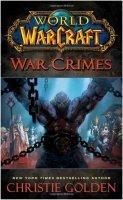 Книга World of Warcraft: War Crimes (Мягкий переплёт)