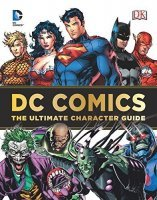 Книга DC Comics - Ultimate Character Guide (Твёрдый переплёт) Eng