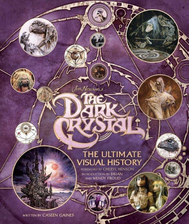 Книга Артбук The Dark Crystal: The Ultimate Visual History- Тёмный кристалл