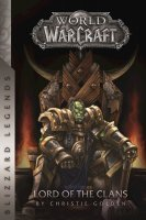 Книга World of Warcraft: Lord of the Clans (Blizzard Legends) Мягкий переплёт (Eng)